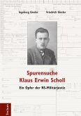 Spurensuche Klaus Erwin Scholl (eBook, PDF)
