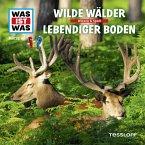 WAS IST WAS Hörspiel: Wilde Wälder / Lebendiger Boden (MP3-Download)