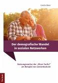 Der demografische Wandel in sozialen Netzwerken (eBook, PDF)