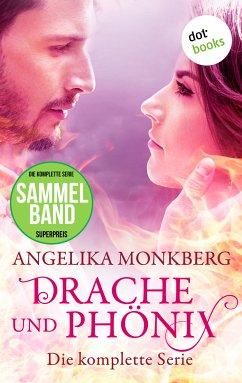 Drache und Phönix: Die komplette Serie in einem eBook (eBook, ePUB)