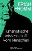 Humanistische Wissenschaft vom Menschen (eBook, ePUB)