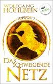 Das schweigende Netz / Enwor Bd.7 (eBook, ePUB)