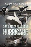 Der letzte Flug der Hurricane (eBook, ePUB)