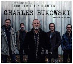 Charles Bukowski-Gedichte Neu Vertont - Club Der Toten Dichter