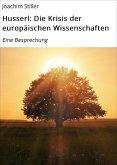 Husserl: Die Krisis der europäischen Wissenschaften (eBook, ePUB)