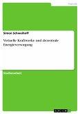 Virtuelle Kraftwerke und dezentrale Energieversorgung
