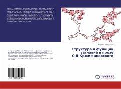 Struktura i funkcii zaglawij w proze S.D.Krzhizhanowskogo