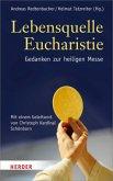 Lebensquelle Eucharistie