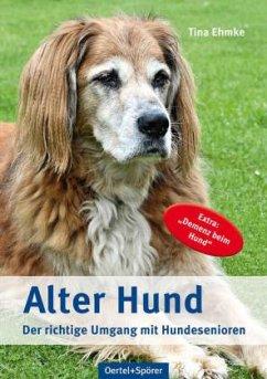 Alter Hund - Ehmke, Tina