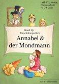 Einschulungsstück: Annabel und der Mondmann