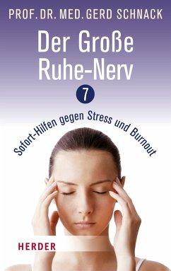 Der große Ruhe-Nerv - Schnack, Gerd