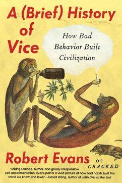 A Brief History of Vice - Evans, Robert