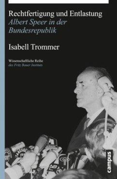 Rechtfertigung und Entlastung - Trommer, Isabell