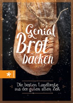 Genial Brot backen