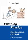 Pumping-Physics