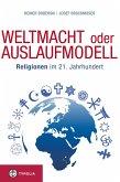Weltmacht oder Auslaufmodell (eBook, ePUB)