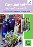 Gesundheit aus dem Thermomix