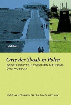 Orte der Shoah in Polen