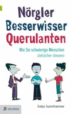 Nörgler, Besserwisser, Querulanten - Summhammer, Evelyn