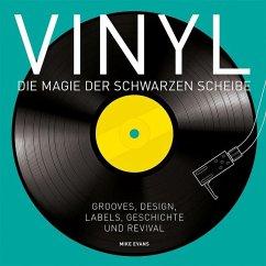 Vinyl - Die Magie der schwarzen Scheibe - Evans, Mike