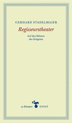 Regisseurstheater - Stadelmaier, Gerhard