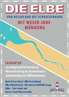 Die Elbe von Helgoland bis Schnackenburg mit We...