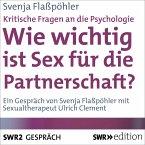 Wie wichtig ist Sex für die Partnerschaft? (Kritische Fragen an die Psychologie) (MP3-Download)