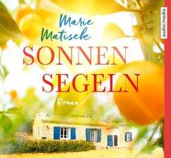 Sonnensegeln, 5 Audio-CDs - Matisek, Marie