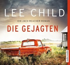 Die Gejagten / Jack Reacher Bd.18 (6 Audio-CDs) - Child, Lee
