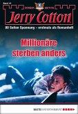 Millionäre sterben anders / Jerry Cotton Sonder-Edition Bd.16 (eBook, ePUB)