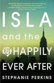 Isla and the Happily Ever After (eBook, ePUB)