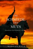 Die Schmiede des Muts (Von Königen und Zauberern — Band 4) (eBook, ePUB)