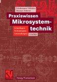 Praxiswissen Mikrosystemtechnik (eBook, PDF)