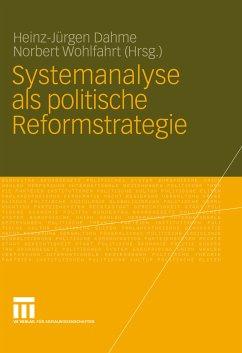 Systemanalyse als politische Reformstrategie (eBook, PDF) - Wohlfahrt, Norbert; Dahme, Heinz-Jürgen