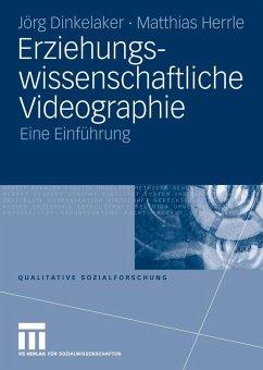Erziehungswissenschaftliche Videographie (eBook, PDF) - Dinkelaker, Joerg; Herrle, Matthias