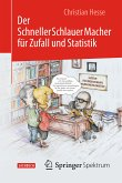 Der SchnellerSchlauerMacher für Zufall und Statistik (eBook, PDF)