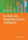 Das Kraft- und Weggrößenverfahren in Beispielen (eBook, PDF)