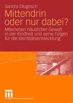 Mittendrin oder nur dabei? (eBook, PDF) - Dlugosch, Sandra