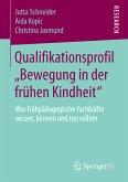 """Qualifikationsprofil """"Bewegung in der frühen Kindheit"""" (eBook, PDF)"""