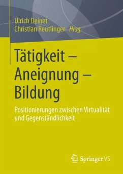 Tätigkeit - Aneignung - Bildung (eBook, PDF)
