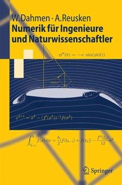 Numerik für Ingenieure und Naturwissenschaftler (eBook, PDF) - Dahmen, Wolfgang; Reusken, Arnold
