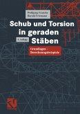 Schub und Torsion in geraden Stäben (eBook, PDF)