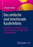 Das einfache und emotionale Kauferlebnis (eBook, PDF)