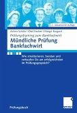 Mündliche Prüfung Bankfachwirt (eBook, PDF)