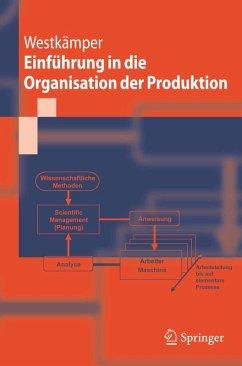 Einführung in die Organisation der Produktion (eBook, PDF) - Westkämper, Engelbert