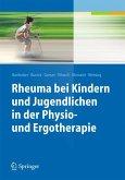 Rheuma bei Kindern und Jugendlichen in der Physio- und Ergotherapie (eBook, PDF)