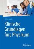 Klinische Grundlagen fürs Physikum (eBook, PDF)