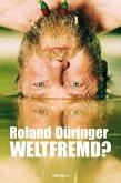 Weltfremd (eBook, ePUB)