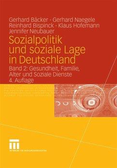 Sozialpolitik und soziale Lage in Deutschland (eBook, PDF) - Hofemann, Klaus; Bispinck, Reinhard; Naegele, Gerhard; Neubauer, Jennifer; Freiling, Gerhard