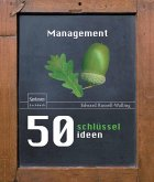 50 Schlüsselideen Management (eBook, PDF)
